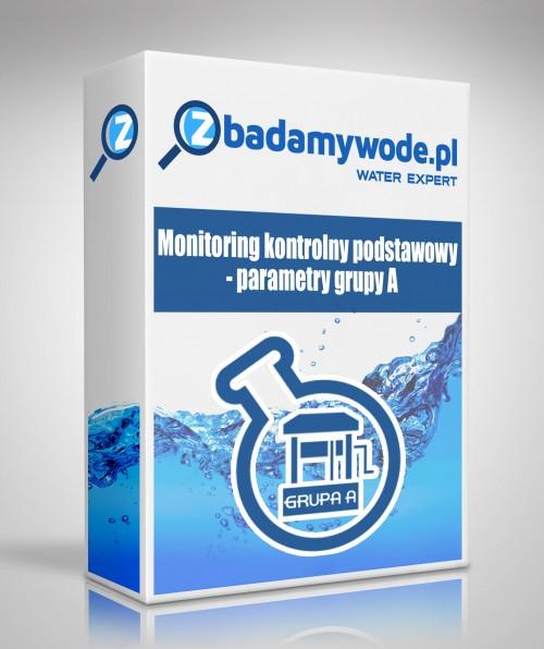 Monitoring kontrolny podstawowy- parametry gupy A